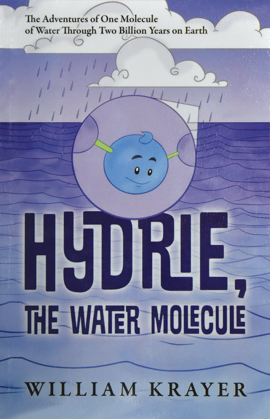 Cover of William Krayer's children's book Hydrie, the Water Molecule