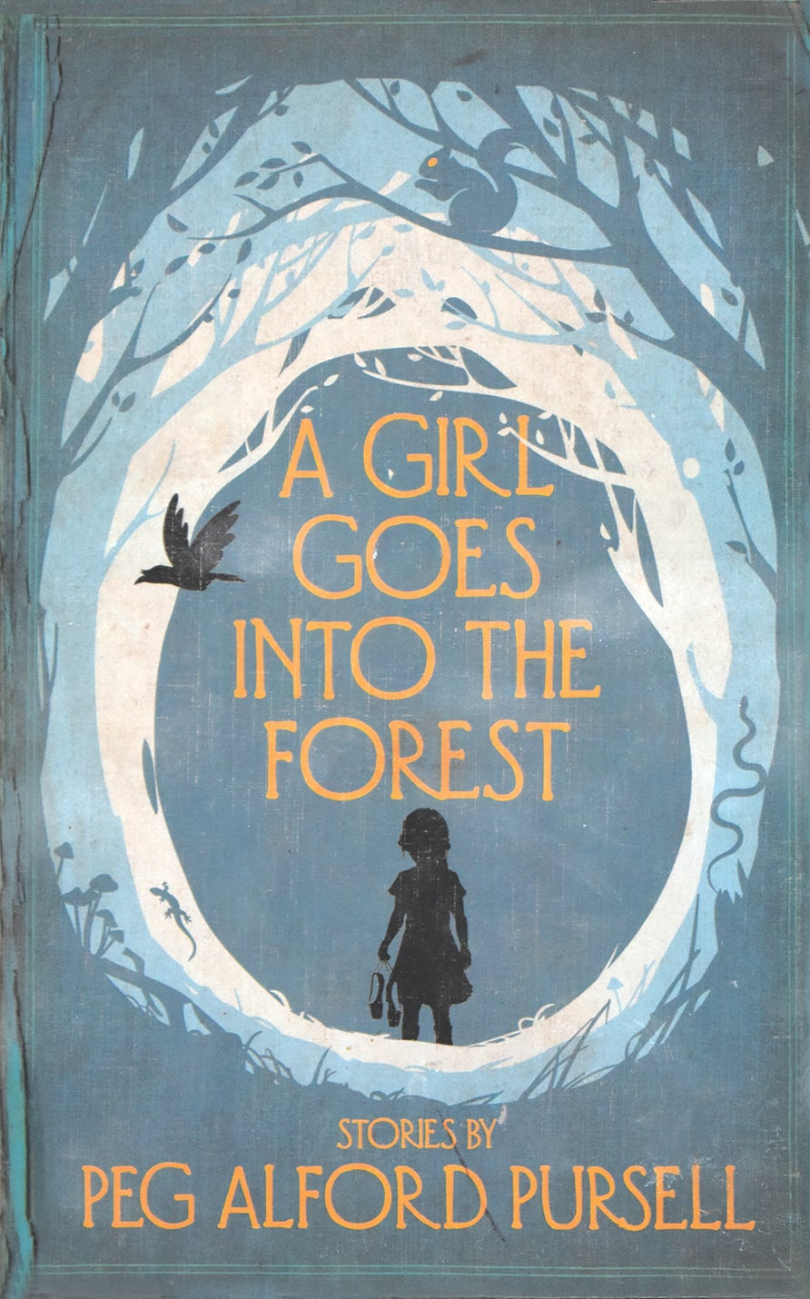 Cover of Peg Alford Pursell's book of short stories A Girl Goes into the Forest