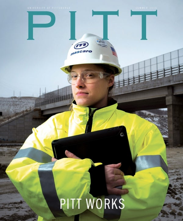 Christi Saunders in construction area, Pitt Magazine Summer 2016 issue cover, cover story Pitt Works
